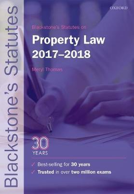 Blackstone's Statutes on Property Law 2017-2018 - Blackstone's Statute Series (Paperback)