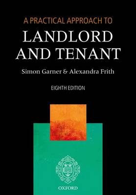 A Practical Approach to Landlord and Tenant - A Practical Approach (Paperback)