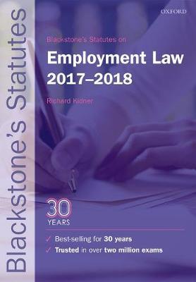 Blackstone's Statutes on Employment Law 2017-2018 - Blackstone's Statute Series (Paperback)