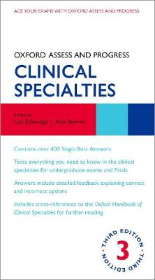 Oxford Assess and Progress: Clinical Specialties - Oxford Assess and Progress (Paperback)