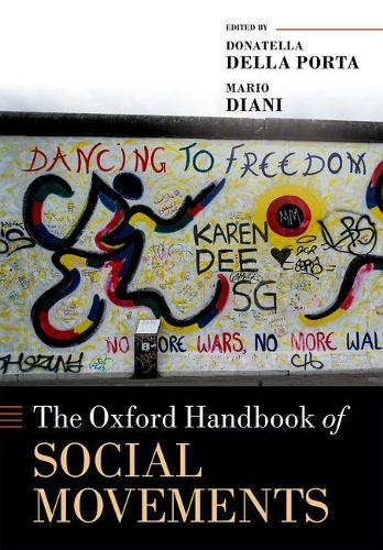The Oxford Handbook of Social Movements - Oxford Handbooks (Paperback)