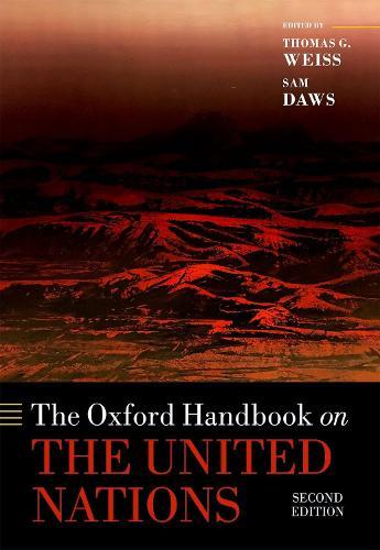 The Oxford Handbook on the United Nations - Oxford Handbooks (Hardback)