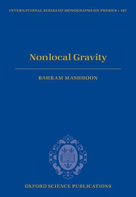 Nonlocal Gravity - International Series of Monographs on Physics 167 (Hardback)