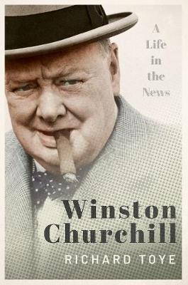 Winston Churchill: A Life in the News (Hardback)