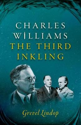 Charles Williams: The Third Inkling (Paperback)