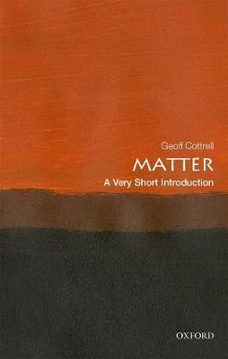 Matter: A Very Short Introduction - Very Short Introductions (Paperback)
