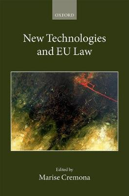 New Technologies and EU Law - Collected Courses of the Academy of European Law 2 (Hardback)