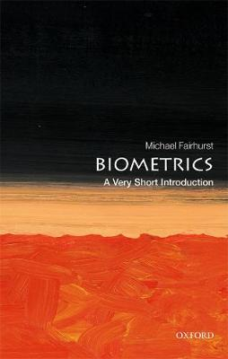 Biometrics: A Very Short Introduction - Very Short Introductions (Paperback)