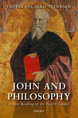 John and Philosophy: A New Reading of the Fourth Gospel (Paperback)
