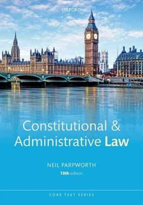 Constitutional & Administrative Law - Core Texts Series (Paperback)