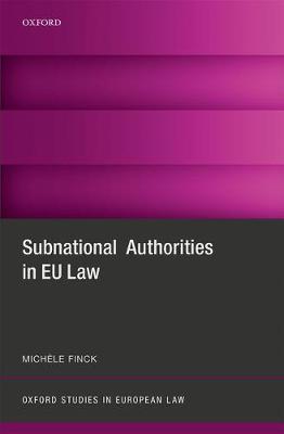 Subnational Authorities in EU Law - Oxford Studies in European Law (Hardback)