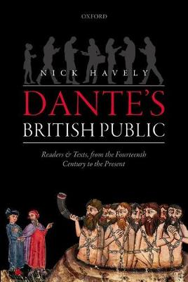 Dante's British Public: Readers and Texts, from the Fourteenth Century to the Present (Paperback)