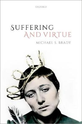 Suffering and Virtue (Hardback)