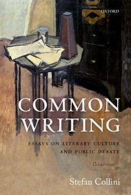 Common Writing: Essays on Literary Culture and Public Debate (Paperback)
