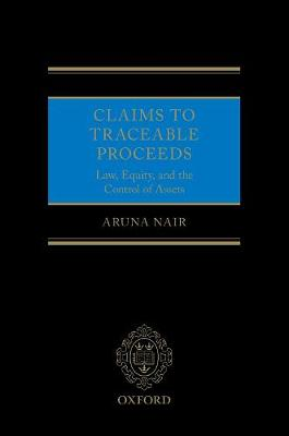 Claims to Traceable Proceeds: Law, Equity, and the Control of Assets (Hardback)