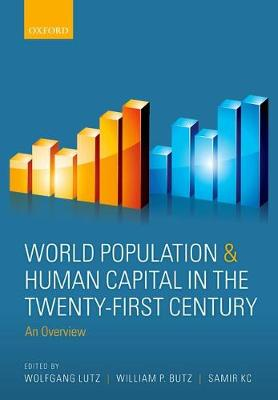 World Population & Human Capital in the Twenty-First Century: An Overview (Paperback)