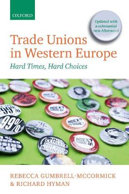 Trade Unions in Western Europe: Hard Times, Hard Choices (Paperback)