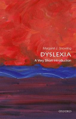 Dyslexia: A Very Short Introduction - Very Short Introductions (Paperback)
