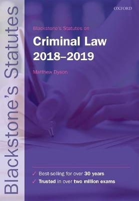 Blackstone's Statutes on Criminal Law 2018-2019 - Blackstone's Statute Series (Paperback)