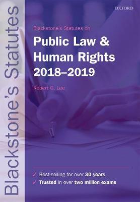 Blackstone's Statutes on Public Law & Human Rights 2018-2019 - Blackstone's Statute Series (Paperback)