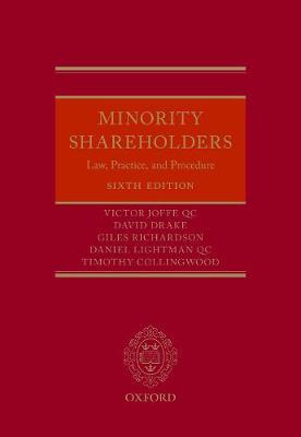 Minority Shareholders: Law, Practice, and Procedure (Hardback)