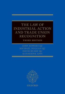 The Law of Industrial Action and Trade Union Recognition (Hardback)