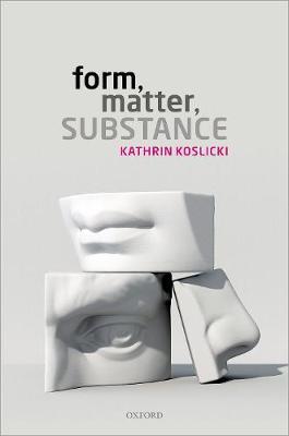 Form, Matter, Substance (Hardback)