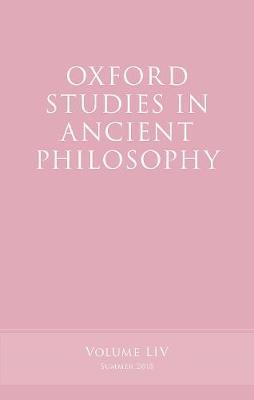 Oxford Studies in Ancient Philosophy, Volume 54 - Oxford Studies in Ancient Philosophy (Hardback)