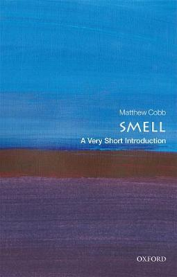 A Very Short Introduction to... Smell