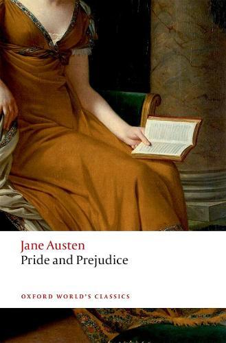 Pride and Prejudice - Oxford World's Classics (Paperback)
