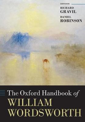 The Oxford Handbook of William Wordsworth - Oxford Handbooks (Paperback)
