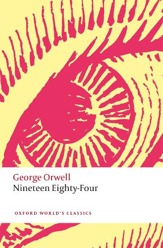 Nineteen Eighty-Four - Oxford World's Classics (Paperback)