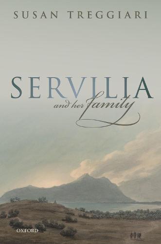 Servilia and her Family (Hardback)