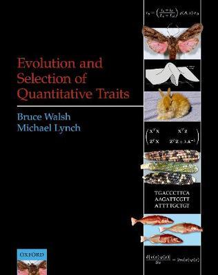 Evolution and Selection of Quantitative Traits (Hardback)