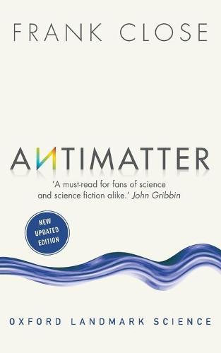Antimatter - Oxford Landmark Science (Paperback)