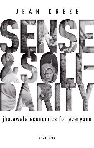 Sense and Solidarity: Jholawala Economics for Everyone (Hardback)