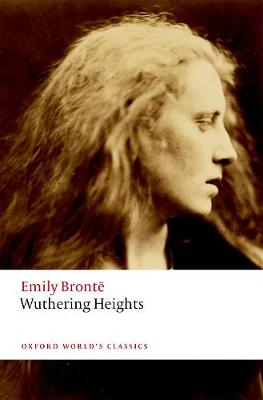 Wuthering Heights - Oxford World's Classics (Paperback)