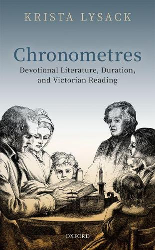 Chronometres: Devotional Literature, Duration, and Victorian Reading (Hardback)