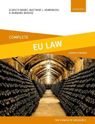 Complete EU Law: Text, Cases, and Materials - Complete (Paperback)