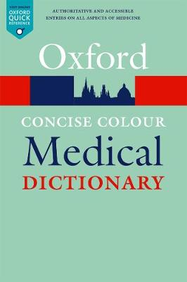 Concise Colour Medical Dictionary - Oxford Quick Reference (Paperback)