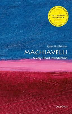 Machiavelli: A Very Short Introduction - Very Short Introductions (Paperback)