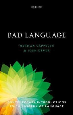 Bad Language - Contemporary Introductions to Philosophy of Language (Hardback)