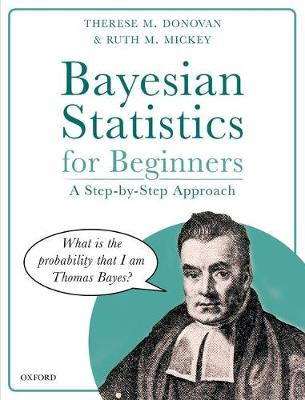 Bayesian Statistics for Beginners: a step-by-step approach (Hardback)