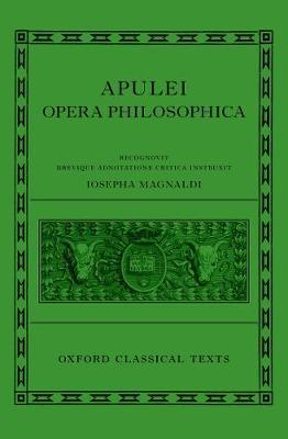 Apuleius: Philosophical Works (Apulei Opera Philosophica) - Oxford Classical Texts (Hardback)