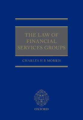 The Law of Financial Services Groups (Hardback)