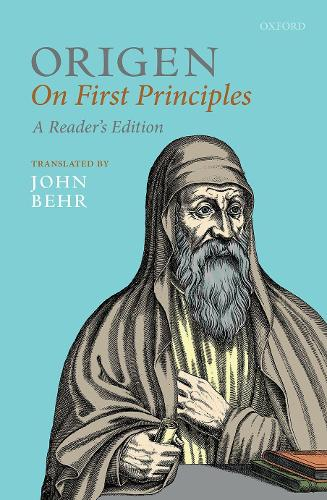 Origen: On First Principles - Oxford Early Christian Texts (Paperback)