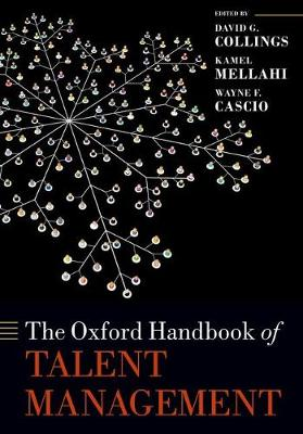 The Oxford Handbook of Talent Management - Oxford Handbooks (Paperback)