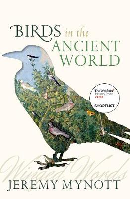 Birds in the Ancient World: Winged Words (Paperback)