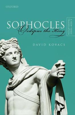 Sophocles: Oedipus the King: A New Verse Translation (Hardback)