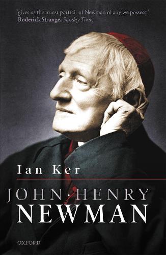 John Henry Newman: A Biography (Paperback)